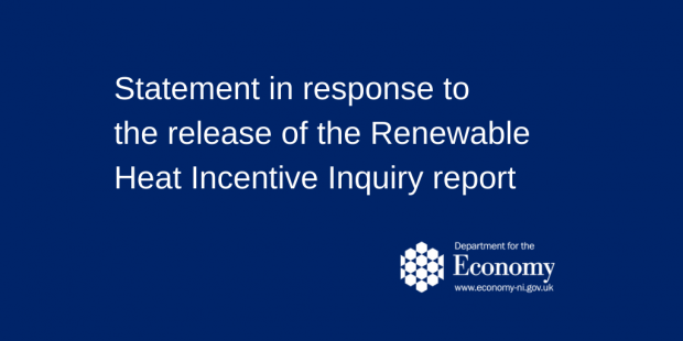 Statement in response to the release of the Renewable Heat Incentive Inquiry report